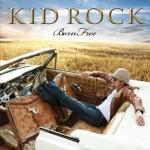 coperta albumului born free lansat de kid rock