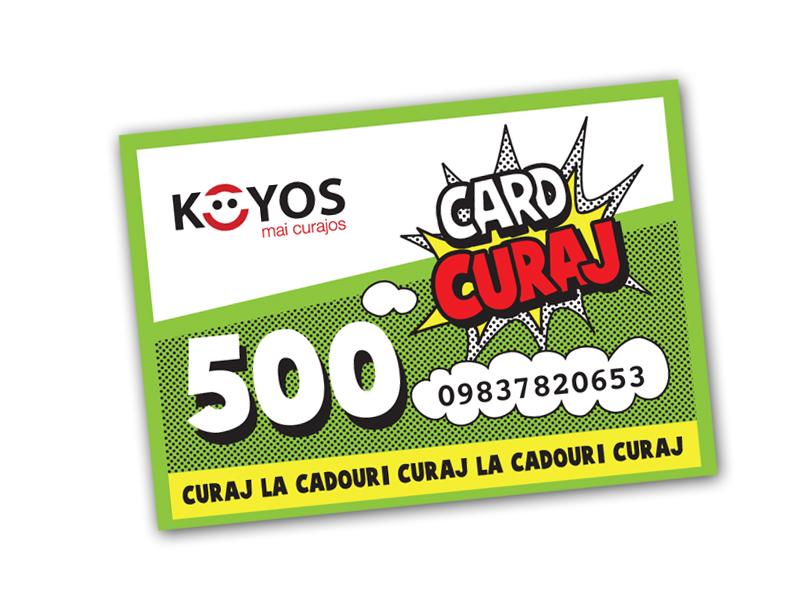 Card Curaj de la KOYOS